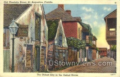 Old Charlotte Street - St Augustine, Florida FL Postcard