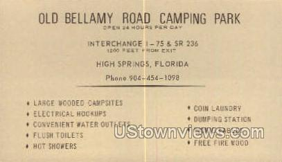 Old Bellamy Road Camping Park - High Springs, Florida FL Postcard
