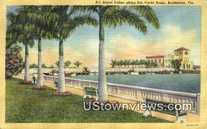Royal Palms, Yacht Basin - Bradenton, Florida FL Postcard