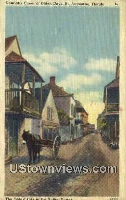 Charlotte Street, Olden Days - St Augustine, Florida FL Postcard