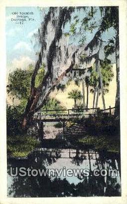 Old Spanish Bridge - Daytona, Florida FL Postcard