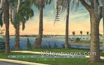 Million Dollar Causeway - Clearwater Beach, Florida FL Postcard