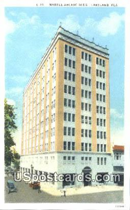 Marble Arcade Building - Lakeland, Florida FL Postcard