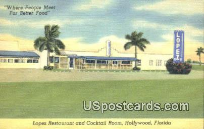 Lopez Restaurant & Cocktail Room - Hollywood, Florida FL Postcard