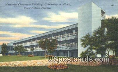 Memorial Classroom Buildling, University of Miami - Coral Gables, Florida FL Postcard