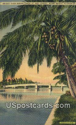 Bridge over Indian Creek - Miami Beach, Florida FL Postcard