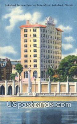 Lakeland Terrace Hotel & Lake Mirror - Florida FL Postcard