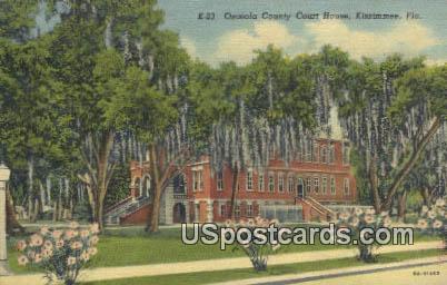 Osceola County Court House - Kissimmee, Florida FL Postcard