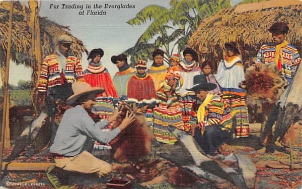 Fur Trading in the Everglades of FL, USA Seminal Indians, Florida Postcard