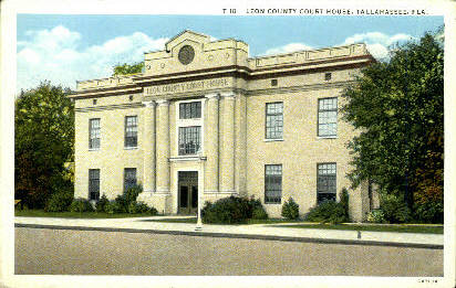 Leon County Court House - Tallahassee, Florida FL Postcard