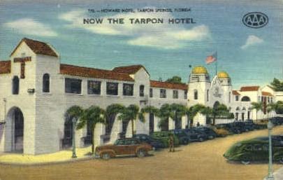 Tarpon Hotel - Tarpon Springs, Florida FL Postcard