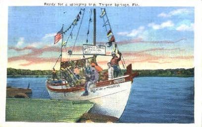 Sponge Boat - Tarpon Springs, Florida FL Postcard