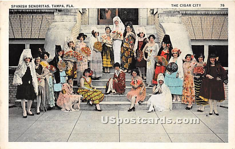 Spanish Senoritas - Tampa, Florida FL Postcard