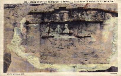 Stone Mountain Confederate - Atlanta, Georgia GA Postcard