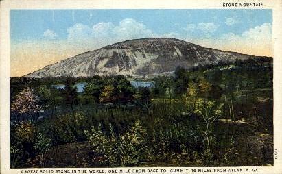 Stone Mountain - Atlanta, Georgia GA Postcard