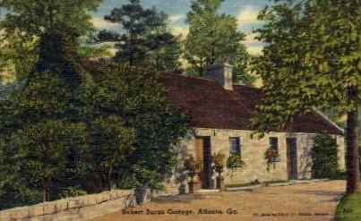 Robert Burns Cottage - Atlanta, Georgia GA Postcard