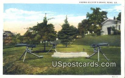 Known Soldier's Grave - Rome, Georgia GA Postcard