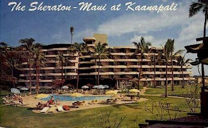 The Sheraton  - Maui, Hawaii HI Postcard