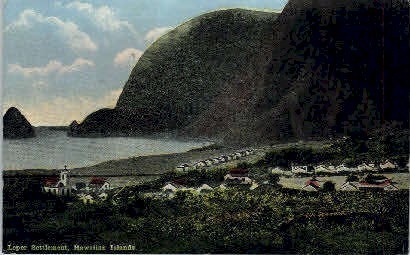 Leper Settlement - Hawaiian Islands Postcards, Hawaii HI Postcard