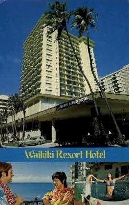 Waikiki Resort Hotel - Hawaii HI Postcard