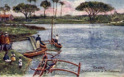 Native Boats & Fishermen - Hawaii Postcards, Hawaii HI Postcard