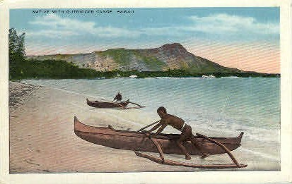 Native with Outrigger Canoe - Hawaii Postcards, Hawaii HI Postcard