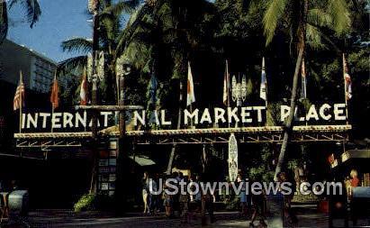 International Market Place - Waikiki, Hawaii HI Postcard