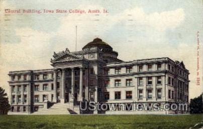 Central Building, Iowa State College - Ames Postcard