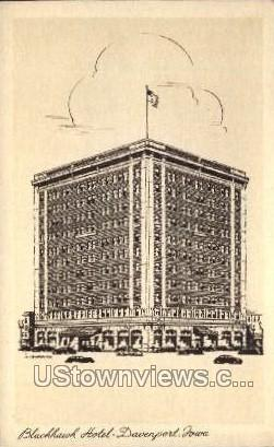 Blackhawk Hotel - Davenport, Iowa IA Postcard