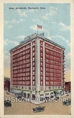 Hotel Blackhawk - Davenport, Iowa IA Postcard