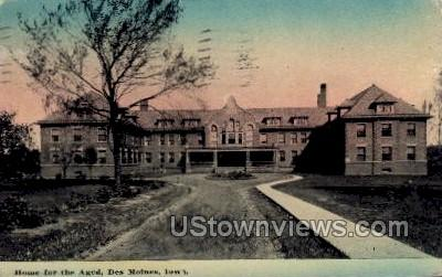 Home for the Aged - Des Moines, Iowa IA Postcard