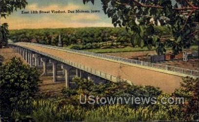 East 14th Street Viaduct - Des Moines, Iowa IA Postcard