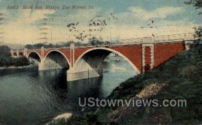 Sixth Avenue Bridge - Des Moines, Iowa IA Postcard