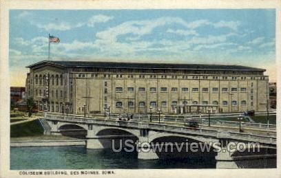 Coliseum Building - Des Moines, Iowa IA Postcard