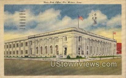 Main Post Office - Des Moines, Iowa IA Postcard