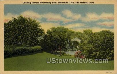 Swimming Pool, Wakonda Club - Des Moines, Iowa IA Postcard