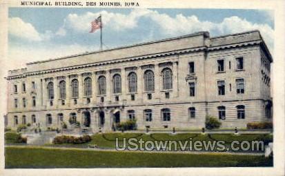 Municipal Building - Des Moines, Iowa IA Postcard
