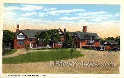 New Wakonda Club - Des Moines, Iowa IA Postcard