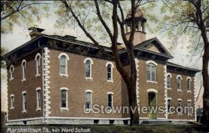 4th Ward School - Marshalltown, Iowa IA Postcard