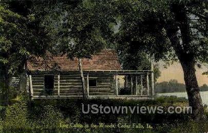 Log Cabin in the Woods - Cedar Falls, Iowa IA Postcard
