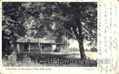 Log Cabin - Cedar Falls, Iowa IA Postcard