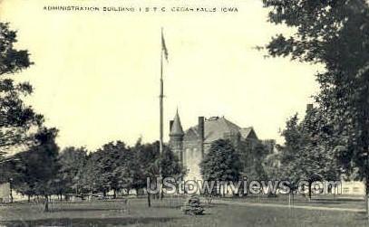 Administration Building - Cedar Falls, Iowa IA Postcard