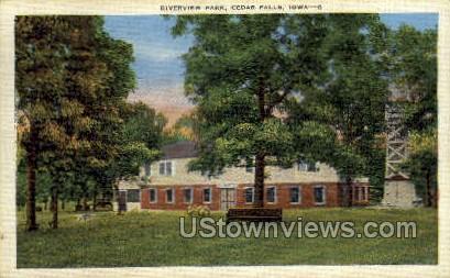 Riverview Park - Cedar Falls, Iowa IA Postcard
