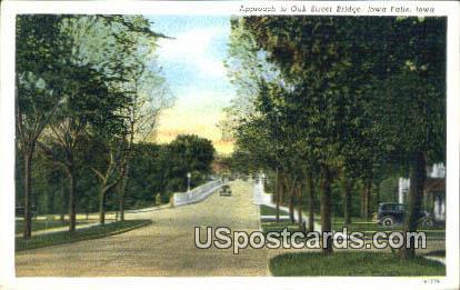 Oak Street Bridge - Iowa Falls Postcards, Iowa IA Postcard