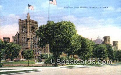 Central High School - Sioux City, Iowa IA Postcard