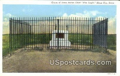 Grave of Sioux Indian Chief, War Eagle - Sioux City, Iowa IA Postcard