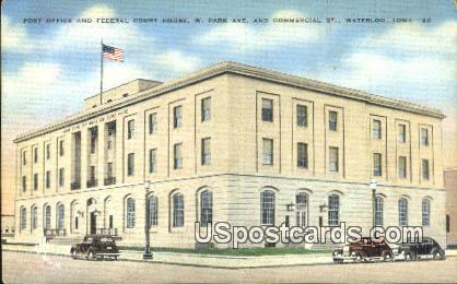 Post Office & Federal Court House - Waterloo, Iowa IA Postcard