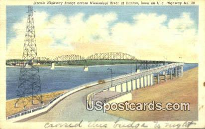 Lincoln Highway Bridge - Clinton, Iowa IA Postcard