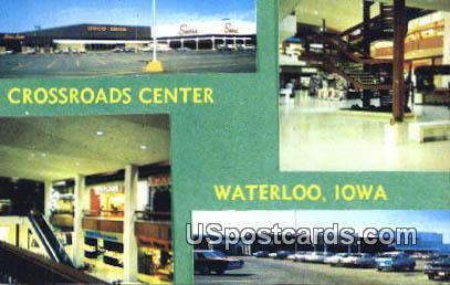 Crossroads Center - Waterloo, Iowa IA Postcard