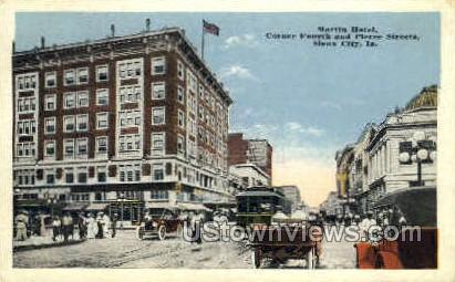 Martin Hotel - Sioux City, Iowa IA Postcard